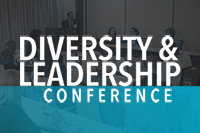 Diversity and Leadership Conference