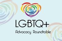 LGBTQ+ Advocacy Roundtable
